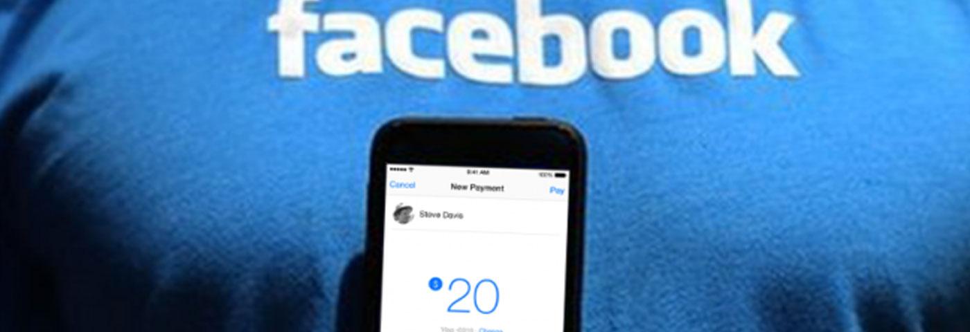Facebook anuncia que lanzará su propio método de pago… ¿qué será lo siguiente?