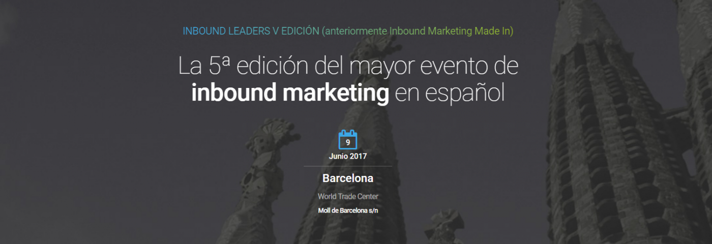 Vuelve Inbound Leaders, el mayor evento de inbound marketing