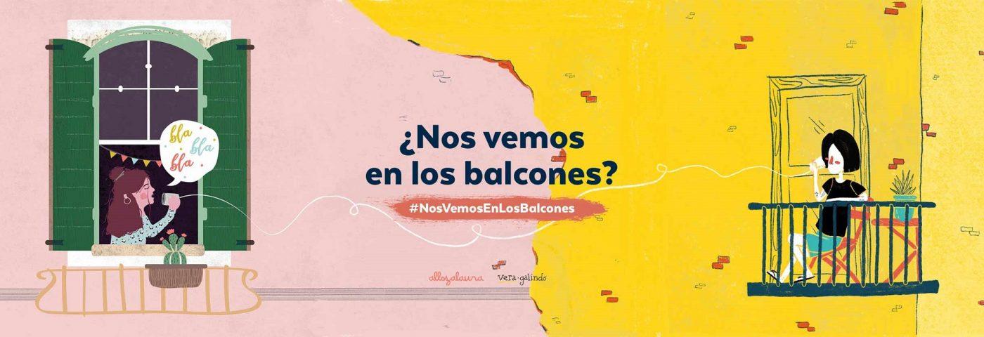 Entrevista a Vera Galindo y Laura Alloza de #NosVemosEnLosBalcones, arte en tiempos de cuarentena (incluye podcast)