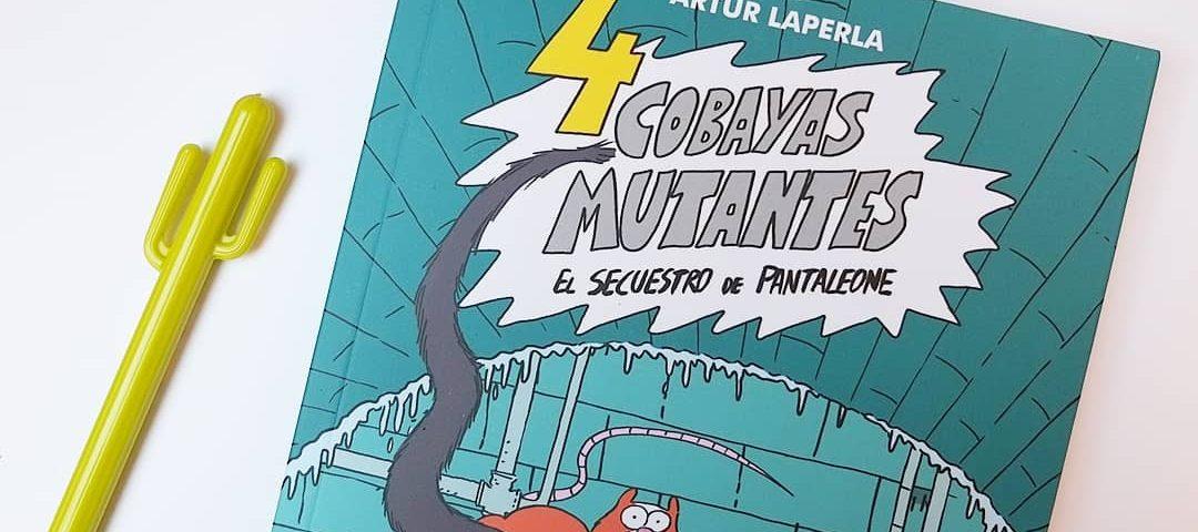 4 cobayas mutantes de Artur Laperla